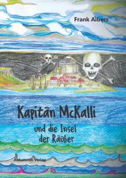Kapitän McKalli und die Insel der Räuber