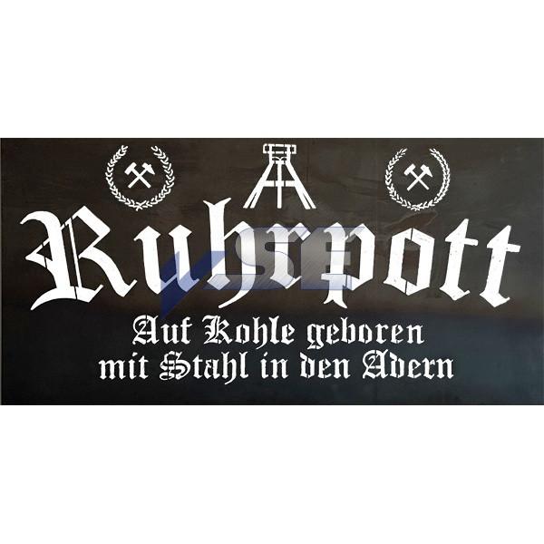 """Schild """"Ruhrpott - Auf Kohle geboren mit Stahl in den Adern"""""""